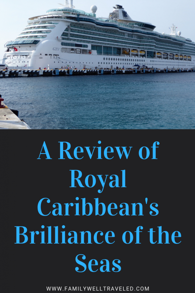 A Review of Royal Caribbean's Brilliance of the Seas