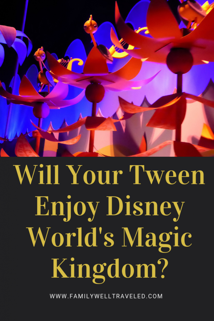 Will Your Tween Enjoy Disney World's Magic Kingdom