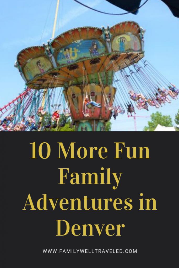 10 More Fun Family Adventures in Denver