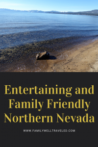 Family Friendly Northern Nevada