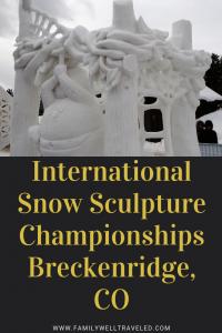 International Snow Sculpture Championships Breckenridge Colorado