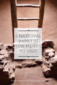 Six National Parks in New Mexico to Visit