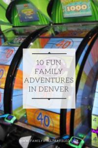 10 More Fun Family Adventures in Denver, Colorado