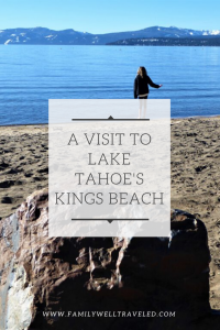 Visit to Lake Tahoe, Kings Beach, California, USA