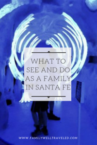 Family Friendly Santa Fe