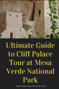 Ultimate Guide to Cliff Palace Tour, Colorado, USA #NPS #MesaVerde