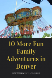 10 More Fun Family Adventures in Denver