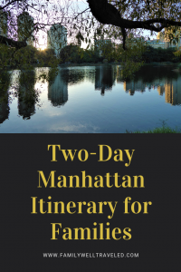 Two-Day Manhattan Itinerary for Families