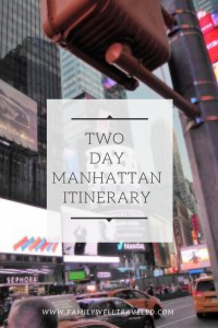 Two Day Manhattan Itinerary