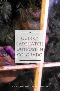 Sasquatch Outpost Bailey, Colorado
