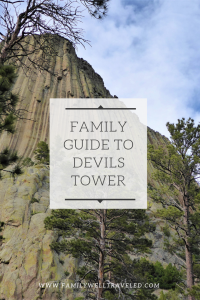 Family Guide to Devils Tower