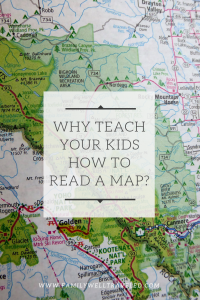 Why Teach Your Kids How to Read a Map?