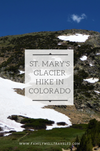 Hiking St. Mary's Glacier
