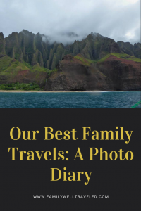 Our Best Family Travel Photos